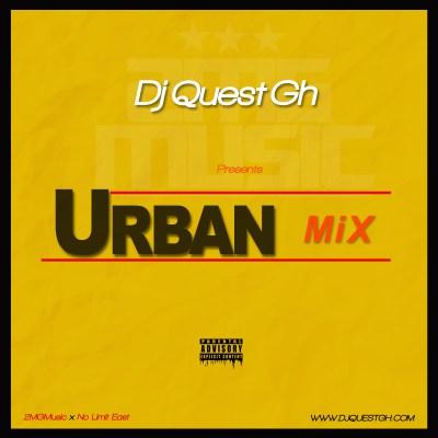 Dj Quest Gh – Urban Mix