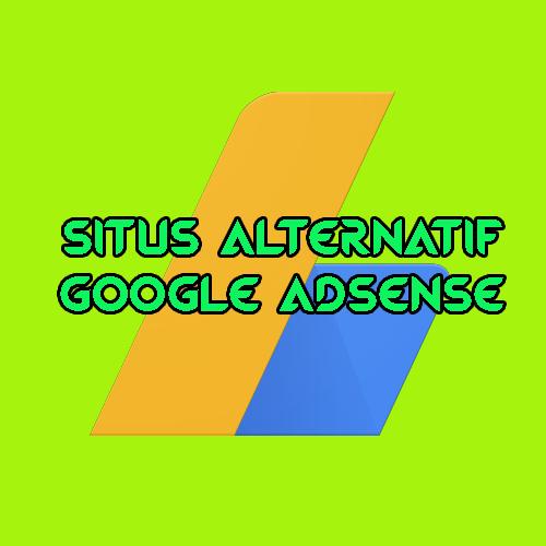 20 Alternatif Google Adsense Terbaik 2017 Sakubolong