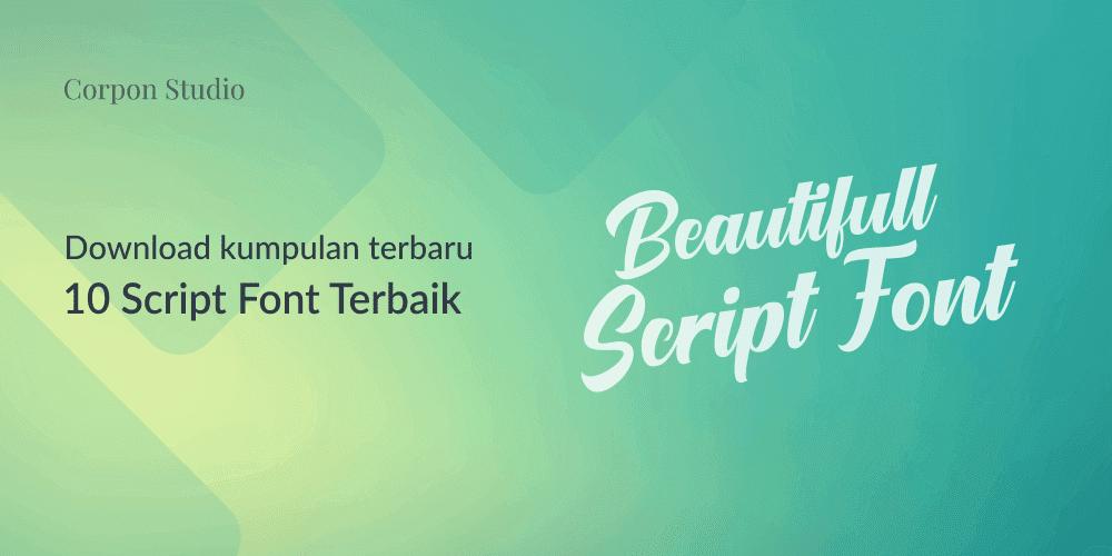 Download Gratis 10 Script Font terbaru 2016