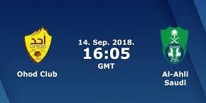 مباشر مشاهدة مباراة الأهلي وأحد بث مباشر 14-9-2018 الدوري السعودي للمحترفين يوتيوب بدون تقطيع