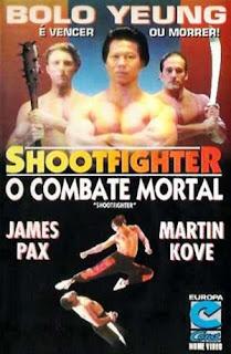 Shootfighter: O Combate Mortal - DVDRip Dublado