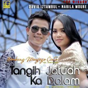 David Iztambul & Nabila Moure - Tangih Jatuah Ka Dalam (Full Album)