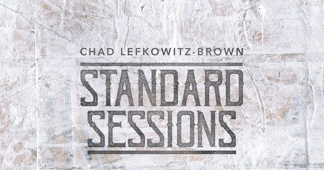 Republic of Jazz: Chad Lefkowitz-Brown - Standard Sessions