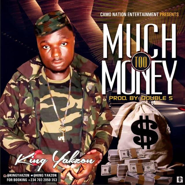 King Yakzon – Too Much – Money