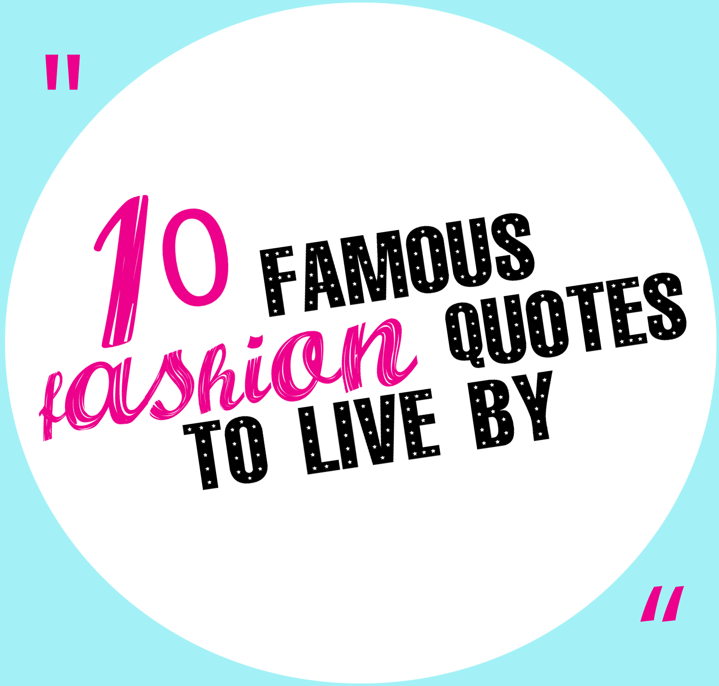 Quotes To Live By: Motivation For Monday: 10 Famous Fashion Quotes To Live By