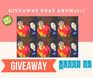 GIVEAWAY BIRTHDAY ANUM 2017