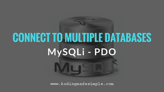 php connect to multiple databases mysqli pdo