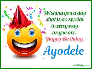 Happy Birthday Ayodele
