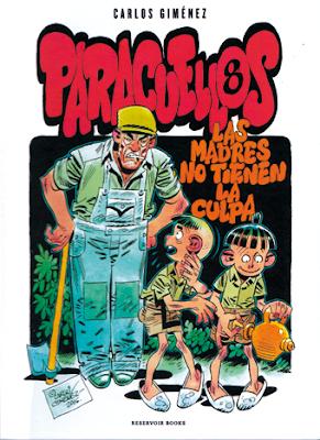 Comic Paracuellos Carlos Giménez Las madres no tienen la culpa - reservoir books - TBO BD