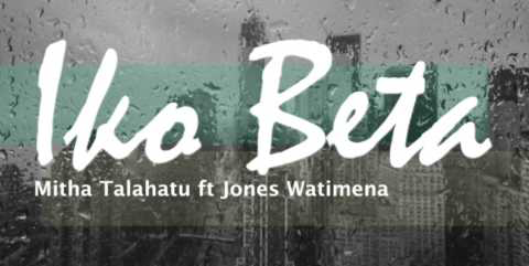 Mitha Talahatu & Jones Wattimena - Iko Beta