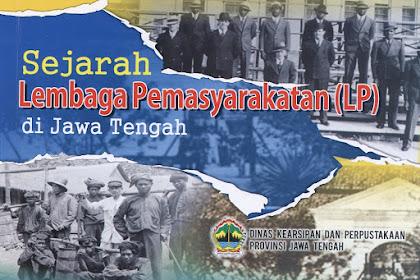 Sejarah Penjara Lembaga Pemasyarakatan di Jawa Tengah (Gevangenis)