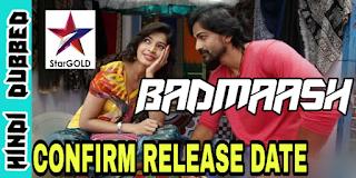Badmaash Movie Hindi Dubbed Confirm - Super 4 Movie