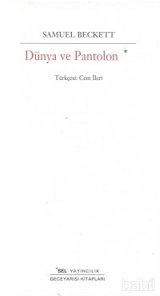 Samuel Beckett - Dünya ve Pantolon