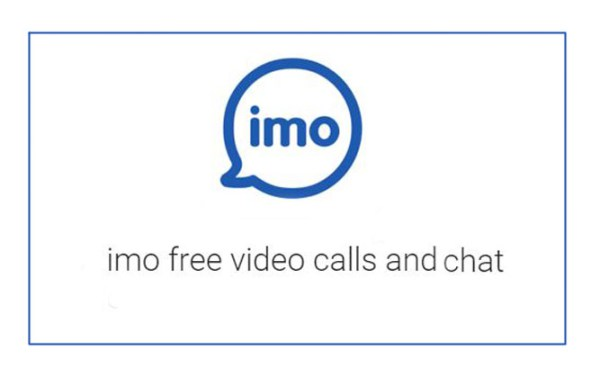 imo free video calls and chat latest Version 9 8 0 Free
