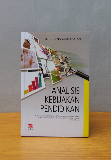 ANALISIS KEBIJAKAN PENDIDIKAN, Prof. Dr. Nanang Fattah