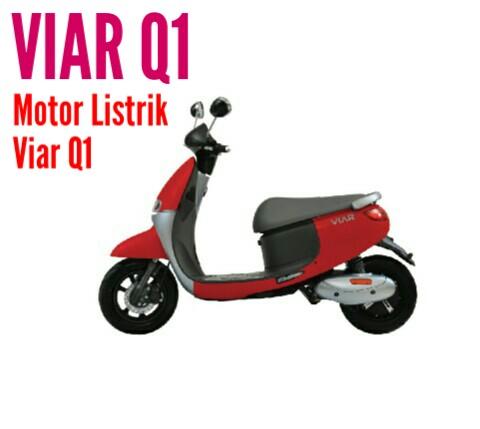 Keunggulan dan spesifikasi Motor Listrik Viar Q1