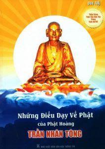 Những Điều Dạy Về Phật Của Phật Hoàng Trần Nhân Tông - Duy Tuệ