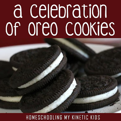 A Celebration of Oreo Cookies // Homeschooling My Kinetic Kids