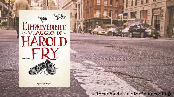 RECENSIONE | L'imprevedibile viaggio di Harold Fry di Rachel Joyce