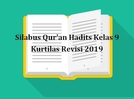 Silabus Qur An Hadits Kelas 9 Kurtilas Revisi 2020 Sch Paperplane
