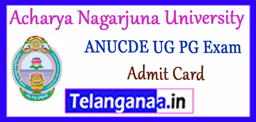 ANUCDE Acharya Nagarjuna University Center for Distance Education Admit Card 2017