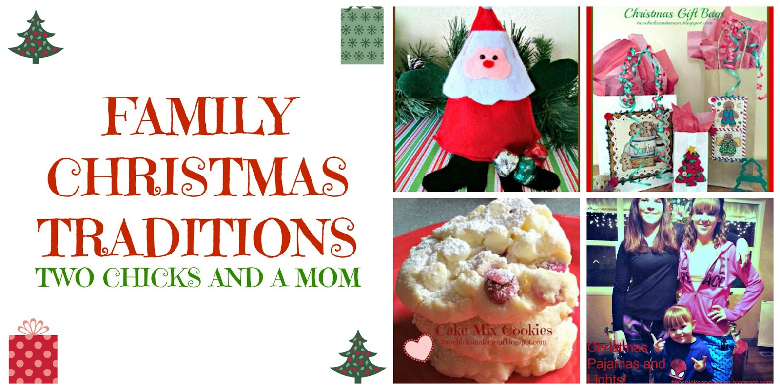 twochicksandamomblogspotcom Christmas Traditions Pinners Utah