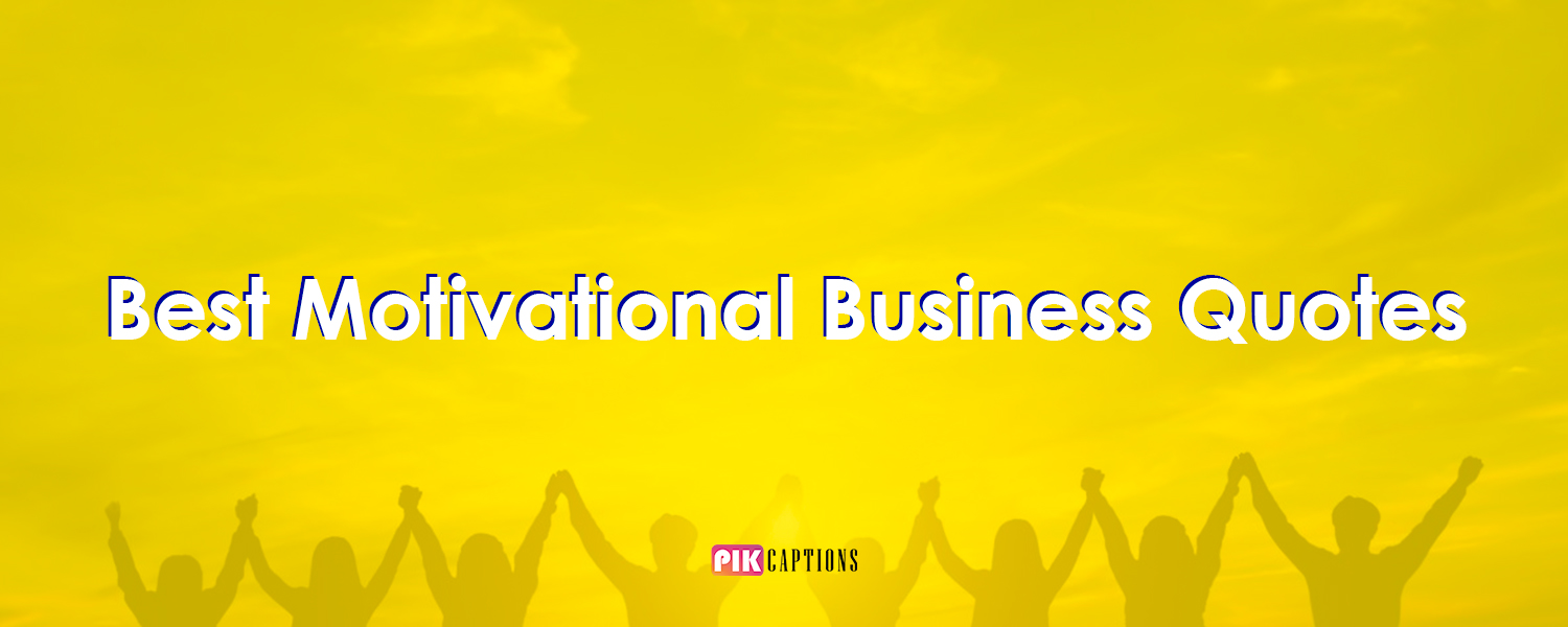 Motivational Business Quotes Status For Instagram Captions