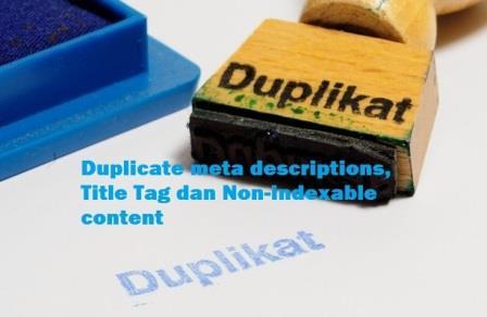 Cara Menghilangkan Duplikat Title Tags, Meta Deskripsi dan Non Indexable Content Blog di Search Console