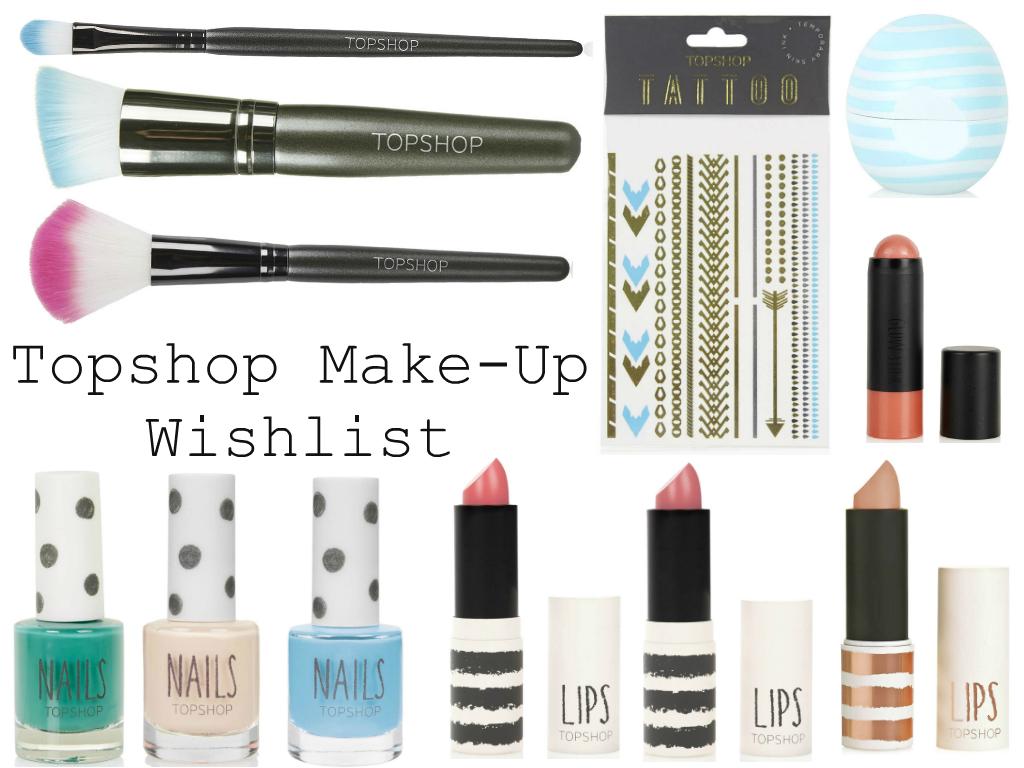Wishlist | Topshop Make-Up