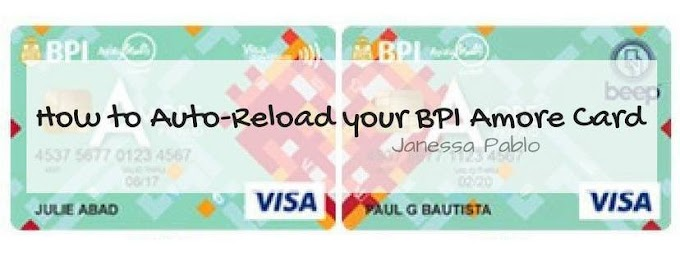 How to Auto-Reload your BPI Amore Card | Finances 2018