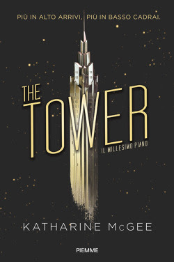 The-Tower-Il-millesimo-piano-Katharine-McGee-incipit