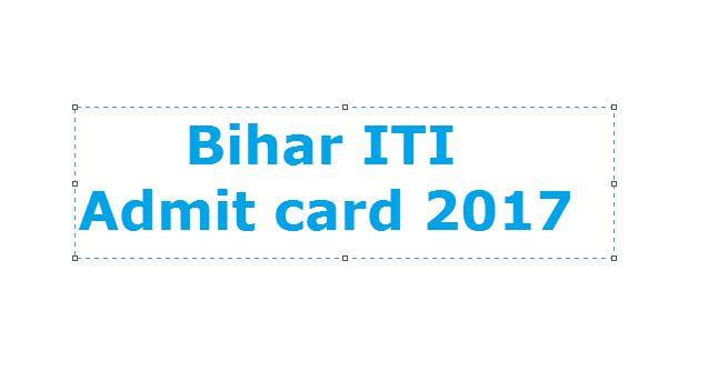 Bihar ITI admit card 2017