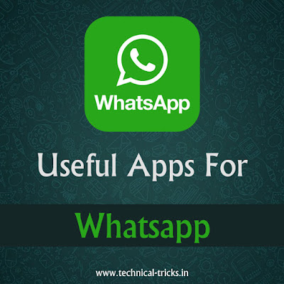 14 Most Useful Apps For Whatsapp - Hindi