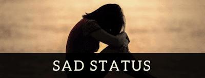 Whatsapp Sad Status English For Girlfriend