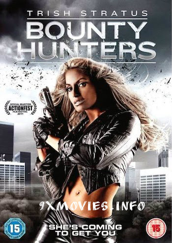 Bounty Hunters 2011 Dual Audio Hindi 480p BluRay 270mb