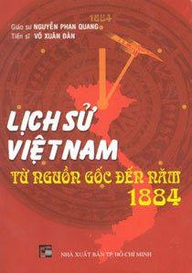 Lịch sử Việt Nam từ nguồn gốc đến năm 1884 - Nguyễn Phan Quang, Võ Xuân Đàn
