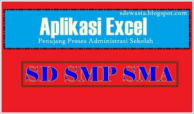 Download Aplikasi Excel Penunjang Kerja Guru Di Sekolah (administrasi)