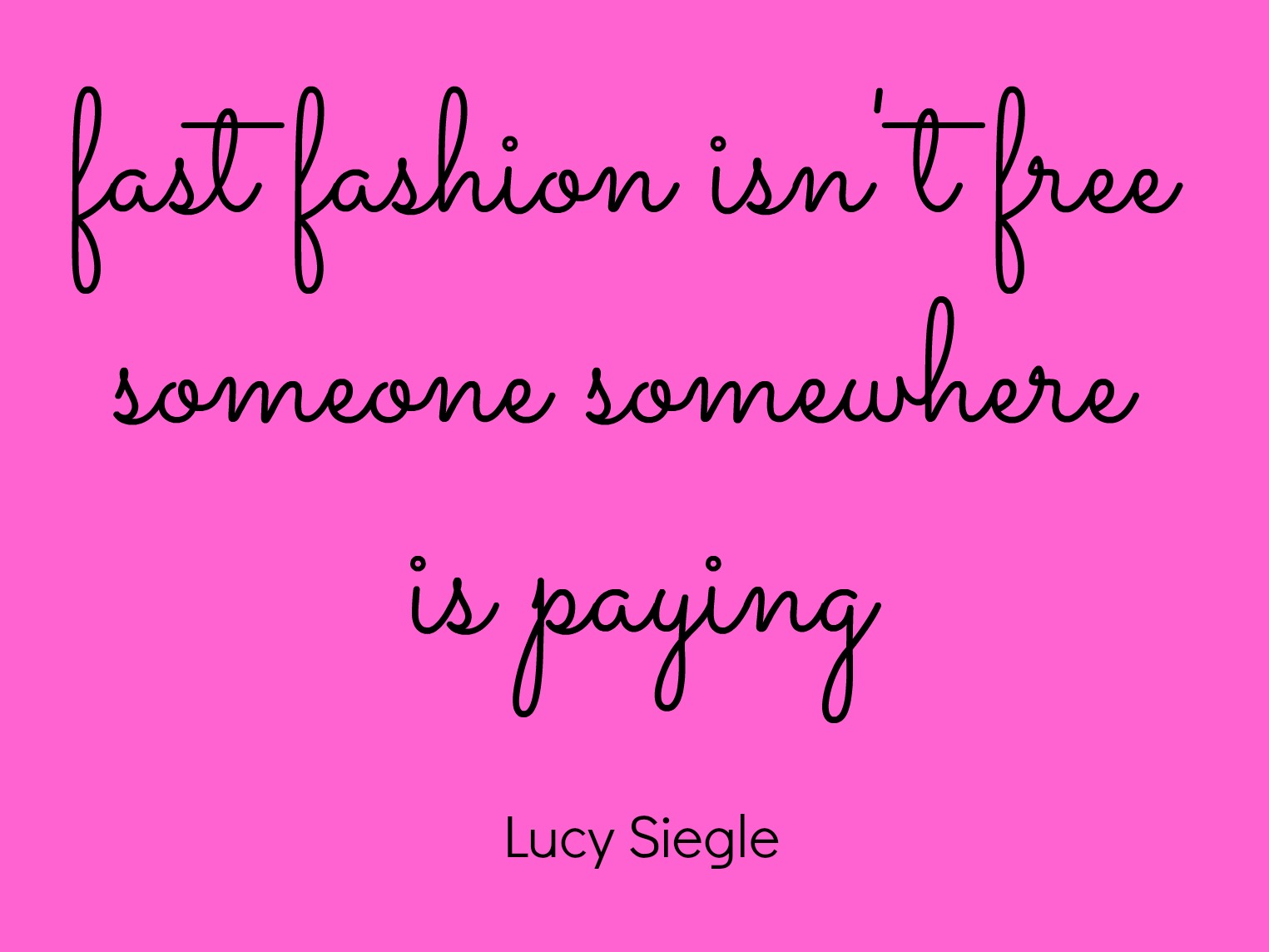 Quote on fast fashion