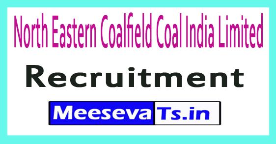 North Eastern Coalfield Coal India Limited NECCIL Recruitment