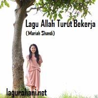 Download Lagu Allah Turut Bekerja (Mariah Shandi)