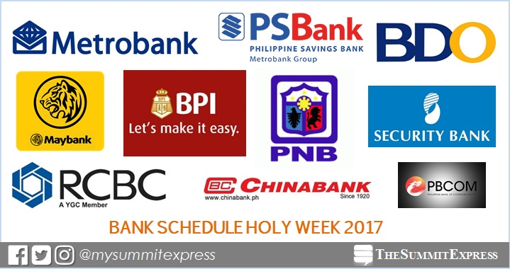 Banking Hours Schedule Holy Week 2017 released