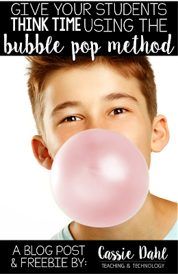 All students need different amounts of think time when you ask a question. The bubble-pop method gives student that essential think time, while others do not blurt out the answer! The post includes a freebie printable too!