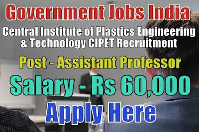 CIPET Recruitment 2017 for Professors Posts