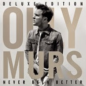 Olly Murs Never Been Better Lyrics