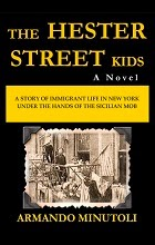 The Hester Street Kids by Armando Minutoli book cover