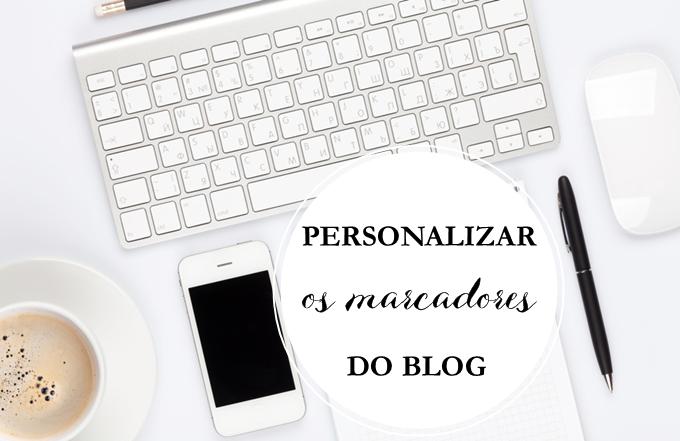 Como personalizar os marcadores do blog