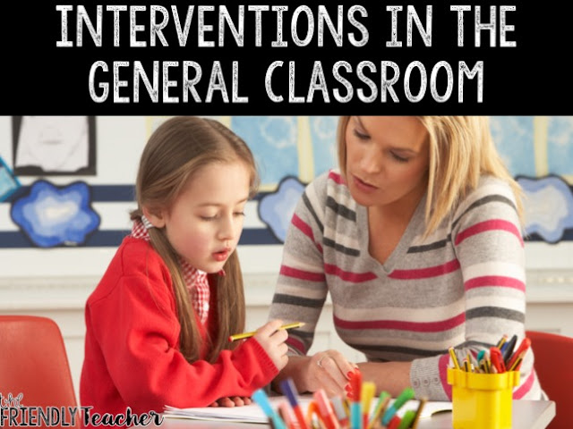5 Tips for Interventions in the Classroom