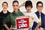 Sana Dalawa Ang Puso - 22 February 2018