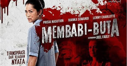 Download Film Indonesia Membabi Buta (2017) WEB DL