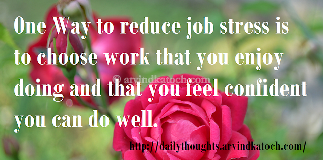 Job stress, work, confident, Do well, Daily Thought, Daily Quote